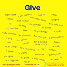 Phrases - Give ... Make your own sentence! Practice!