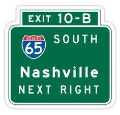'Nashville, TN Road Sign, USA' Sticker by worldofsigns Diy Stickers, Planner Stickers, Freedom Drawing, Nashville, Road Trip, Iron Gates, Signs, Car Detailing, Transportation