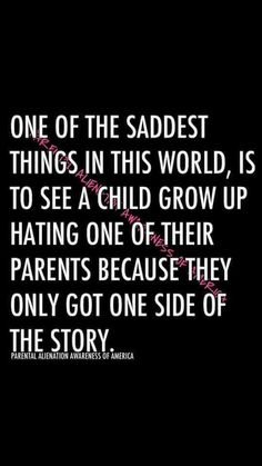 Parental Alienation Awareness of America New Quotes, Quotes To Live By, Love Quotes, Funny Quotes, Inspirational Quotes, Baby Quotes, 2015 Quotes, Funny Memes, Drama Quotes