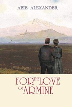 For the Love of Armine by Abie Alexander, http://www.amazon.com/dp/B00QZCYPNA/ref=cm_sw_r_pi_dp_zeyavb0Y7KPJ9