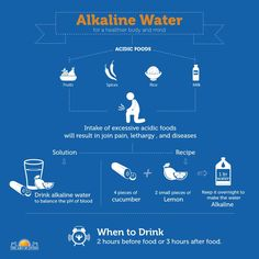 Alkaline water to balance the pH of the blood and to have a healthy body and mind. #wellness infographics #healthy lifestyle