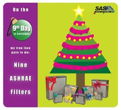 Nine ASHRAE filters are under the tree -- great gifts!