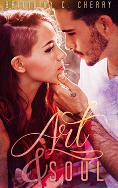 *Art & Soul by Brittainy Cherry*   I liked this book. It was sweet and a quick read.