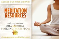 To help you make the most of your meditation journey with us, we've assembled Deepak's key wisdom, insights and tips in one handy location. Visit our free Resources Library.  It's not too late to join us, register now for FREE!