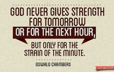 Oswald Chambers =================== Custom Quote and Graphic Design is available at AfterTenDesign.com
