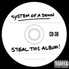 """""""Steal This Album!"""", cover art by System Of A Down."""