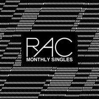 Monthly Singles by RAC on SoundCloud