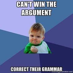 Reposting @pakaamat: Being Grammar Nazi is fun. 😂😂 . . . . . . . . . . . . . . . . . #meme #memes #haha #lol #fun #funny #humor #successkid #success #kid #cute #like #share #follow #likes #followers #comment #shoutout #tagafriend #argument #instacomedy #instafun #instagood #instafunny #instalike #instagram #facebook #pakaamat