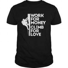 Climb For Love T Shirts, Hoodies, Sweatshirts