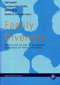 Family diversity : collection of the 3rd European Congress of Family Science / Olaf Kapella ... [et al.] (eds.)
