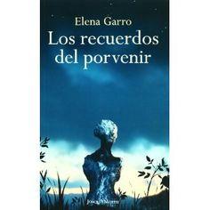 Los recuerdos del porvenir por Elena Garro