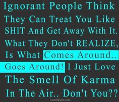 karma life quotes quotes quote life quote karma