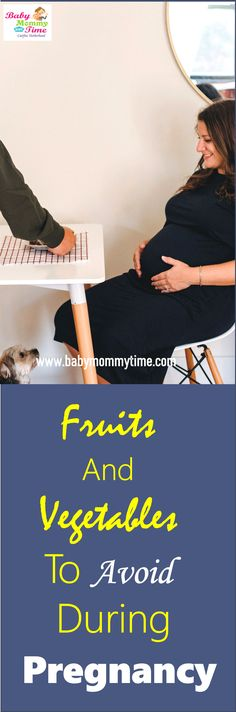Explore the List of Fruits and Vegetables, which Pregnant Ladies should totally avoid or shall take precautions during their Pregnancy Period. Some of the Fruits and Vegetables are considered to be bad for your baby's growth. #babymommytime Pregnancy Period, Pregnancy Care, Food During Pregnancy, Fruit List, Pregnancy Problems, Baby Growth, Top Blogs, Pregnant Diet, Baby Care