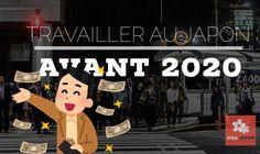 Travailler au Japon avant 2020 – Visa Japon