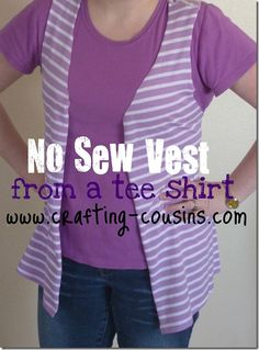 Crafty Cousins: No Sew Vest From a Tee Shirt *for lion tamer vest!