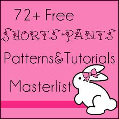 Shorts and Pants Patterns and Tutorials Masterlist