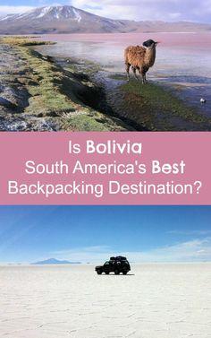 Find out why Bolivia is South America's Best Backpacking Destination! http://www.bolivianlife.com/is-bolivia-south-americas-best-backpacking-destination/?utm_source=self&utm_medium=slide&utm_content=Is+Bolivia+South+America%26%238217%3Bs+Best+Backpacking+Destination%3F&utm_campaign=slide #travelbolivia
