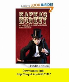Kafka Monkey eBook Franz Kafka, Colin Teevan ,   ,  , ASIN: B008FMV8LA , tutorials , pdf , ebook , torrent , downloads , rapidshare , filesonic , hotfile , megaupload , fileserve