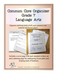 Common Core Organizer - Seventh Grade Language Arts