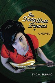 The Forty Watt Flowers by  C. Subasic ebook deal