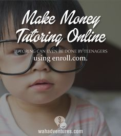 Tutors as young as 15 can make money online with Enroll.com