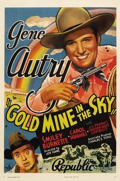Gold Mine in the Sky (1938) Stars: Gene Autry, Smiley Burnette, Carol Hughes ~ Director: Joseph Kane