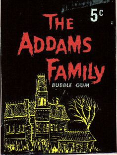 The Addams Family gum card wrapper (1964)