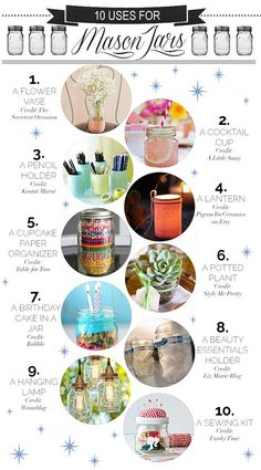 Find 10 creative ways to give new life to your Mason Jars.