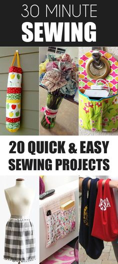 30 Minute Sewing: 20 Quick and Easy Sewing Projects