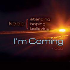 I'm Coming-Jesus Christ, our Lord and Savior