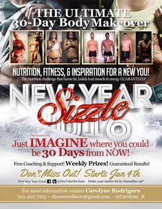 Join the 30-day New Year Sizzle Remember nutrition is 80% of whatever you want for your body's health/transformation.  Message me for details.  :-)