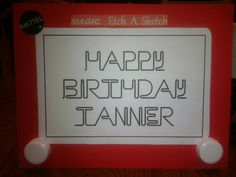 I made this Etch A Sketch using foam board, poster board, printed out the Happy Birthday using free font, and bottle caps as the knobs...fun :)