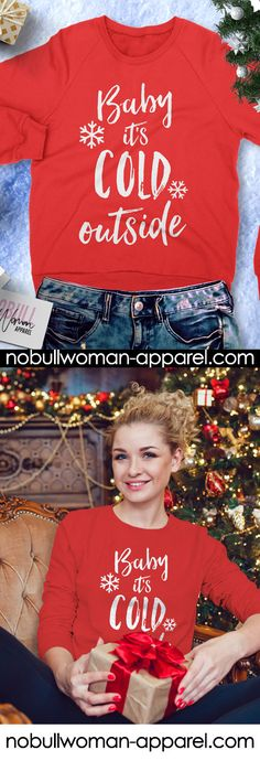 BABY IT'S COLD OUTSIDE Red #christmas sweater by NoBull Woman. Get yours for the #holidays , click here to buy https://nobullwoman-apparel.com/collections/holiday/products/baby-its-cold-outside-christmas-sweatshirt-crew-neck-pick-color