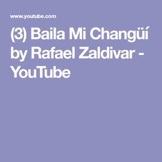 Baila Mi Changüí an original composition by Rafael Zaldivar featuring: Rémi-Jean LeBlanc on the electric bass, Greg Ritchie on the drums, Michel Medrano on t. Youtube, Youtubers, Youtube Movies