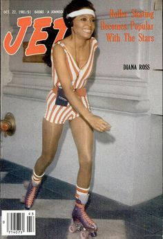 Diana Ross on the cover - Roller Skating Becomes Popular With The Stars. From Jet Magazine, October 22, 1981