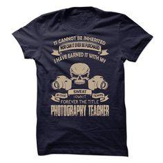 Proud Be A Photography Teacher - Hot Trend T-shirts