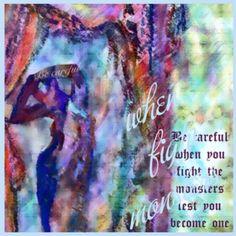 @PhilosophersSay Be careful when you fight the monsters, lest you become one. Friedrich Nietzsche #maha_masoud #ipad #mixmedia #collage #photo #tweet_art_journal #at_maha_masoud_art_page http://www.facebook.com/mahalight1969