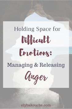 Holding Space for Difficult Emotions: Managing & Releasing Anger — Ely Bakouche / The Linguistic Yogi Anger Management For Adults, Anger Management Activities, Stress Management, What Is Stress, Stress And Anxiety, Meditation Quotes, Guided Meditation, Yoga For Anger, How To Release Anger