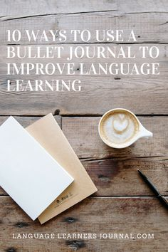 10 Ways to use a Bullet Journal to Improve Language Learning