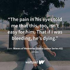 Wattpad Quotes, Wattpad Books, Jonaxx Quotes, His Eyes, Ali, Waves, Memories, Memoirs, Souvenirs