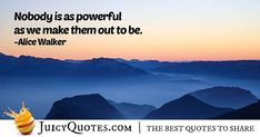 Enjoy these great Authority Quotes. Quote About Being Powerful Law Quotes, Jokes Quotes, Daily Quotes, Best Quotes, Alice Walker, Be Yourself Quotes, This Is Us, Author, How To Make