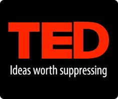"TED is now censoring talks that discuss consciousness. It has a super-secret ""board of anonymous scientists"" who have the power to say what you can and cannot hear. And they hate the ideas of consciousness, free will and spirituality because those concepts conflict with the flat-Earth ""science"" view of the world that keeps drug companies, oil companies and weapons manufacturers rolling in cash. Find out more: http://www.naturalnews.com/041931_TED_talks_censorship_consciousness.html"