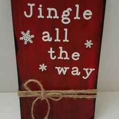 Jingle all the way rustic sign
