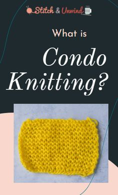 What is Condo Knitting? | Learn all about this vintage knitting technique in a fun multimedia web story from our friends at Stitch and Unwind! Knitting Tutorials, Easy Knitting, Knitting Stitches, Knitting Needles, Knitted Shawls, Crochet Hats, Web Story, Learn How To Knit, Bind Off