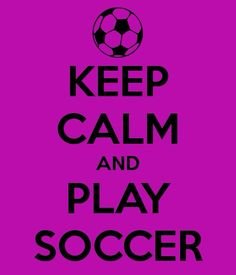 Kept clam and play soccer