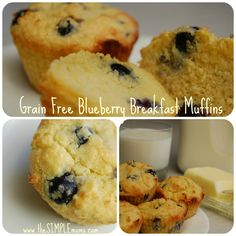Blueberry Breakfast Muffins- 1 cup almond flour  ¼ cup coconut flour  3 eggs  ½ cup melted butter (if you are dairy free use melted coconut oil)  1 tsp aluminum free baking powder  ¼ tsp salt  1 tsp vanilla  3 TB honey  ½ cup blueberries