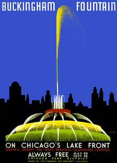 Illustrated by artist John Buczak, this poster shows Buckingham Fountain and the Chicago skyline, circa 1939. Created by the Illinois Federal Art Project the travel poster reads: 'Buckingham Fountain on Chicago's Lake Front. World's Largest and Most Beautiful Illuminated Fountain. Always Free. May 20 - Sept. 30. Chicago Park District. Made by the Federal Art Project - Illinois.'