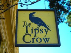 Cool sign, The Tipsy Crow, #sandiego