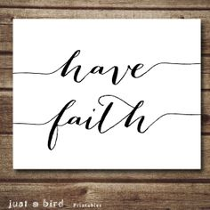 Printable quote Have faith Christian art by Justabirdprintables, $5.00