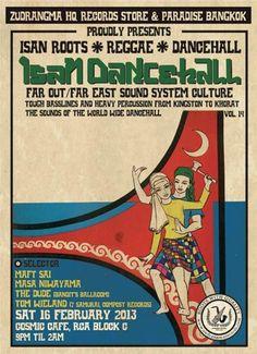 Isan Dancehall Feb 2013 @Cosmic Cafe  場所: COSMIC CAFE (RCA/LED向かい)  日時: 2013年2月16日 (土) 21:00-02:00  ジャンル:イサンルーツ、レゲエ、ダンスホール  参加アーティスト:TOM WIELAND、THE DUDE、DJ MAFT SAI (ZUDRANGMA RECORDS)、mAsa niwayama (GIANT SWING/ZUDRANGMA RECORDS)  入場料: B250 (ビール1本付)